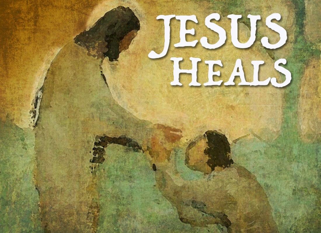 Jesus+Heals+Sermon+Graphic