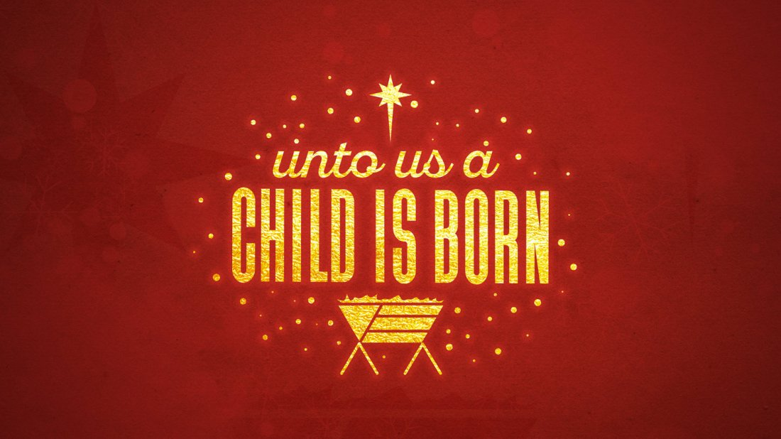 unto_us_a_child_is_born_MainSlide
