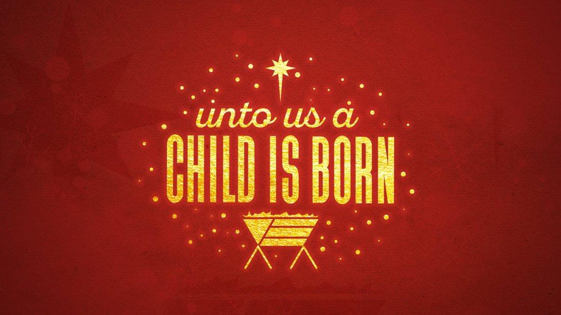 unto_us_a_child_is_born_MainSlide